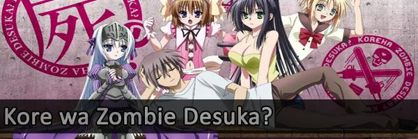 Kore-wa-Zombie-Desuka-ka