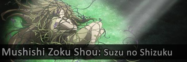 Mushishi Zoku Shou Suzu no Shizuku