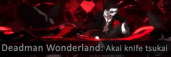 Deadman Wonderland OVA