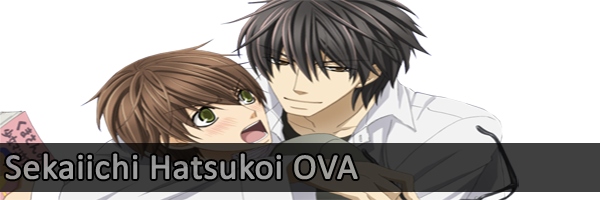 Sekaiichi-Hatsukoi OVA